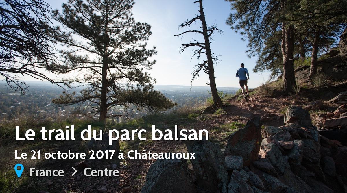 Le trail du parc balsan 2017 r sultats for Balsan france
